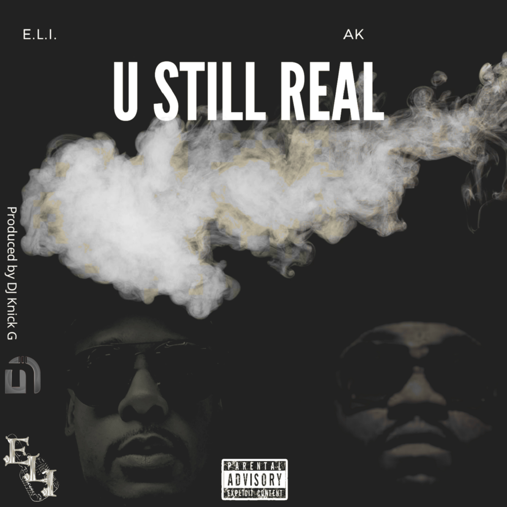 """U still Real"" is available now."