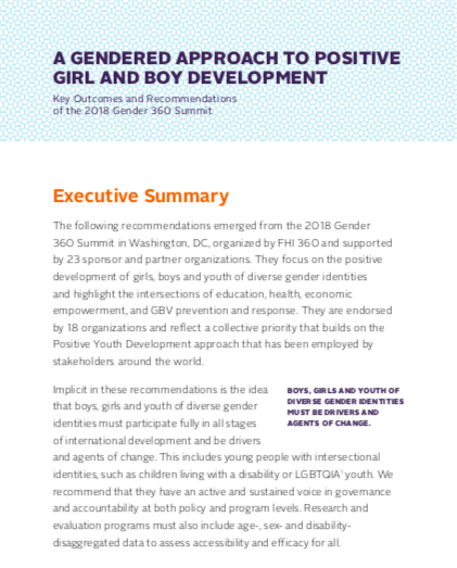 Executive Summary: A Gendered Approach to Positive Girl and Boy Development - Key Outcomes and Recommendations of the 2018 Gender 360 Summit