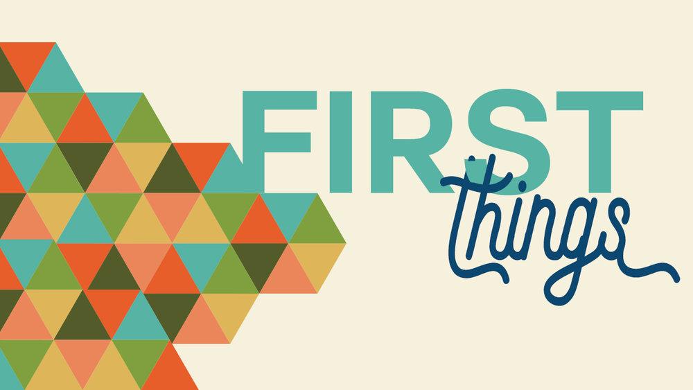 FirstTHINGS.jpg