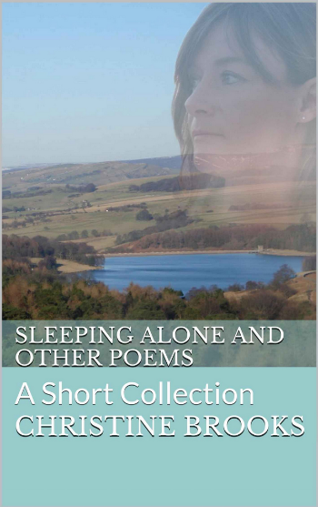 Sleeping Alone and Other Poems - available on Kindle
