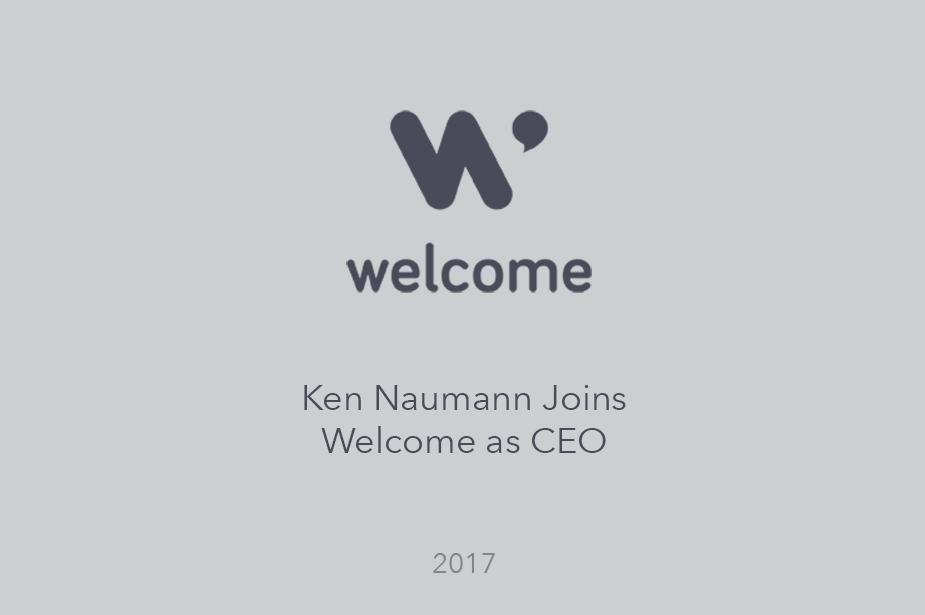 Ken Naumann Joins Welcome as CEO - Press Release