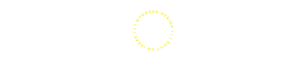 WyndsorDesignTaglineYellow1x.png