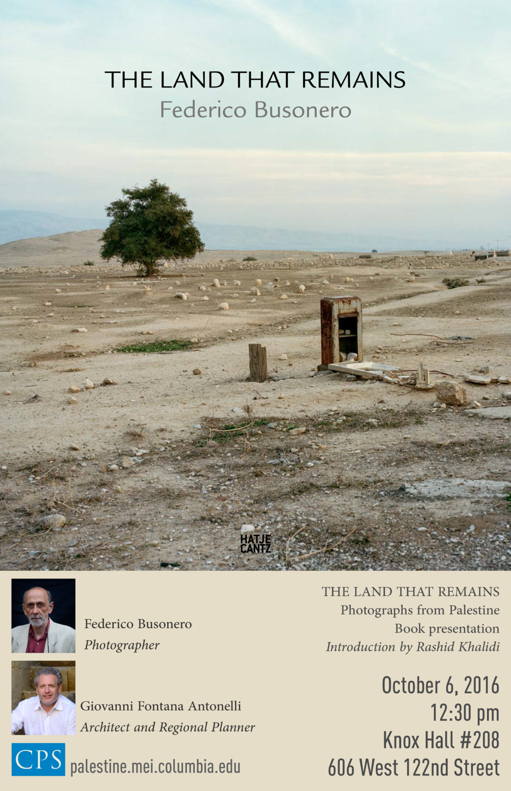 THE LAND THAT REMAINS 79 color photographs 176 pages Photographs: Federico Busonero Photo editors: Anne Sanciaud-Azanza, Federico Busonero Texts:  The Solitude of the Gods  - Anne Sanciaud-Azanza  The Fourth Landscape  – Giovanni Fontana Antonelli  The Land That Remains  – Federico Busonero Book design, editor, pre press: Brooks Walker Publisher: Hatje Cantz Verlag, Ostfildern, Germany Publication date: April 2016  First English edition