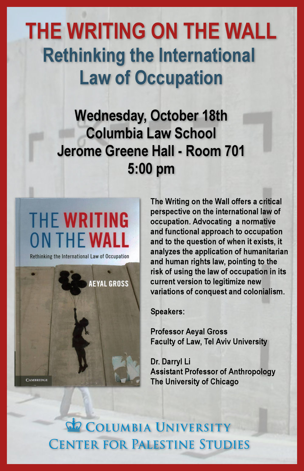 The Writing on the Wall - Rethinking the International Law of OccupationWed. October 18, 5:00 pm