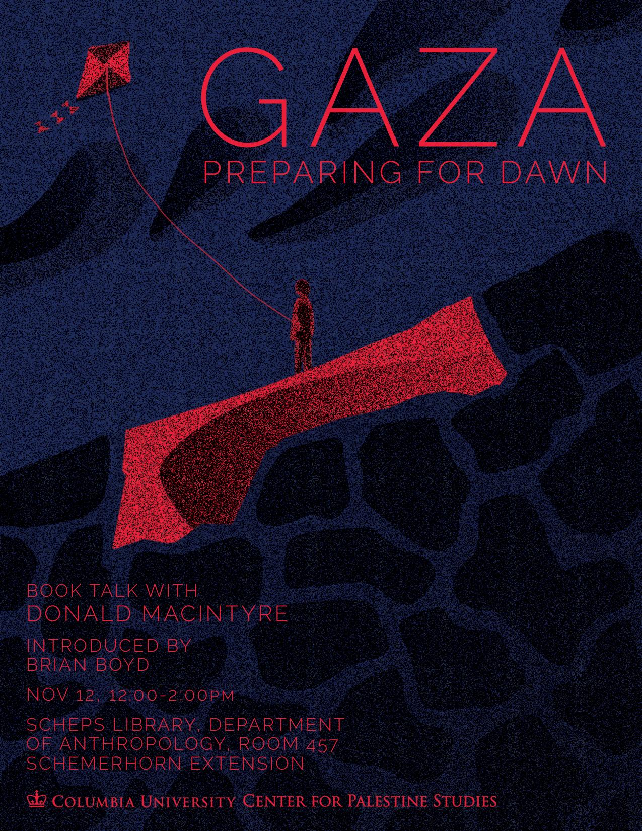 GAZA, Preparing for the Dawn