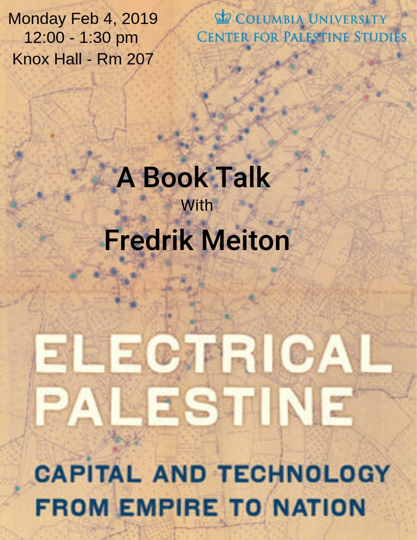 Electrical Palestine: : Capital and Technology from Empire to Nation