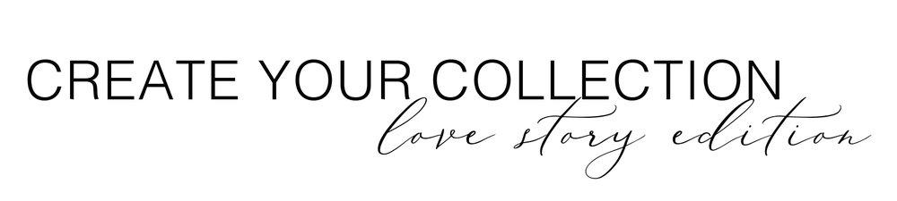 createyourcollection-lovestory.jpg