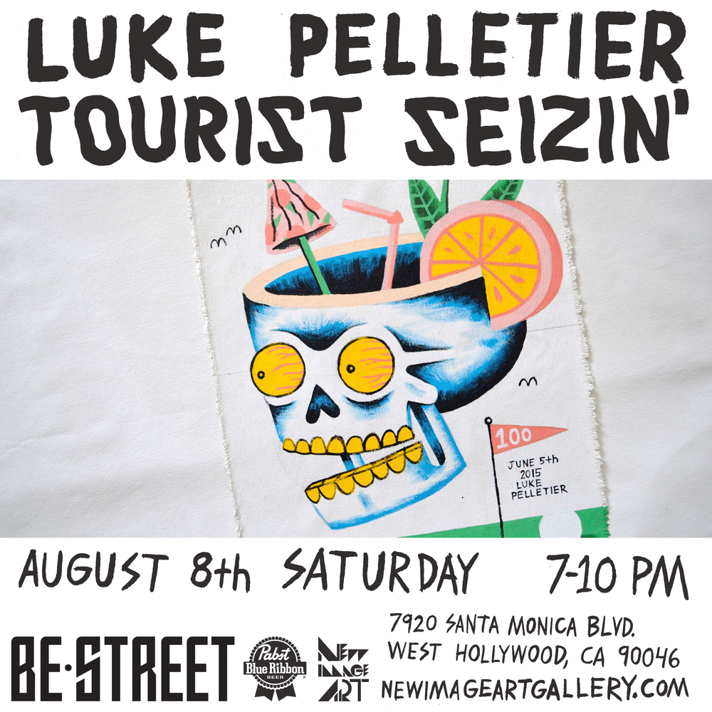 LUKE PELLETIER - TOURIST SEIZIN'