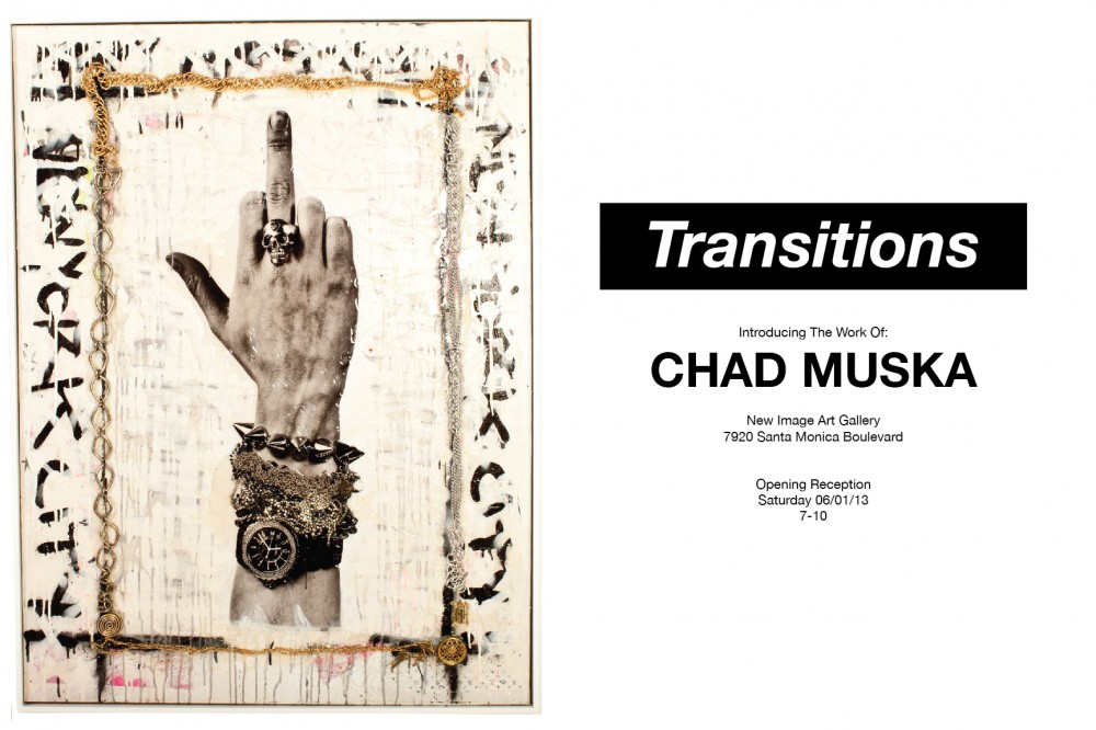 CHAD MUSKA - TRANSITIONS