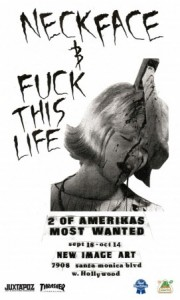 NECK FACE & FUCK THIS LIFE - 2 OF AMERIKA'S MOST WANTED