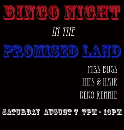 GROUP SHOW - BINGO NIGHT IN THE PROMISED LAND