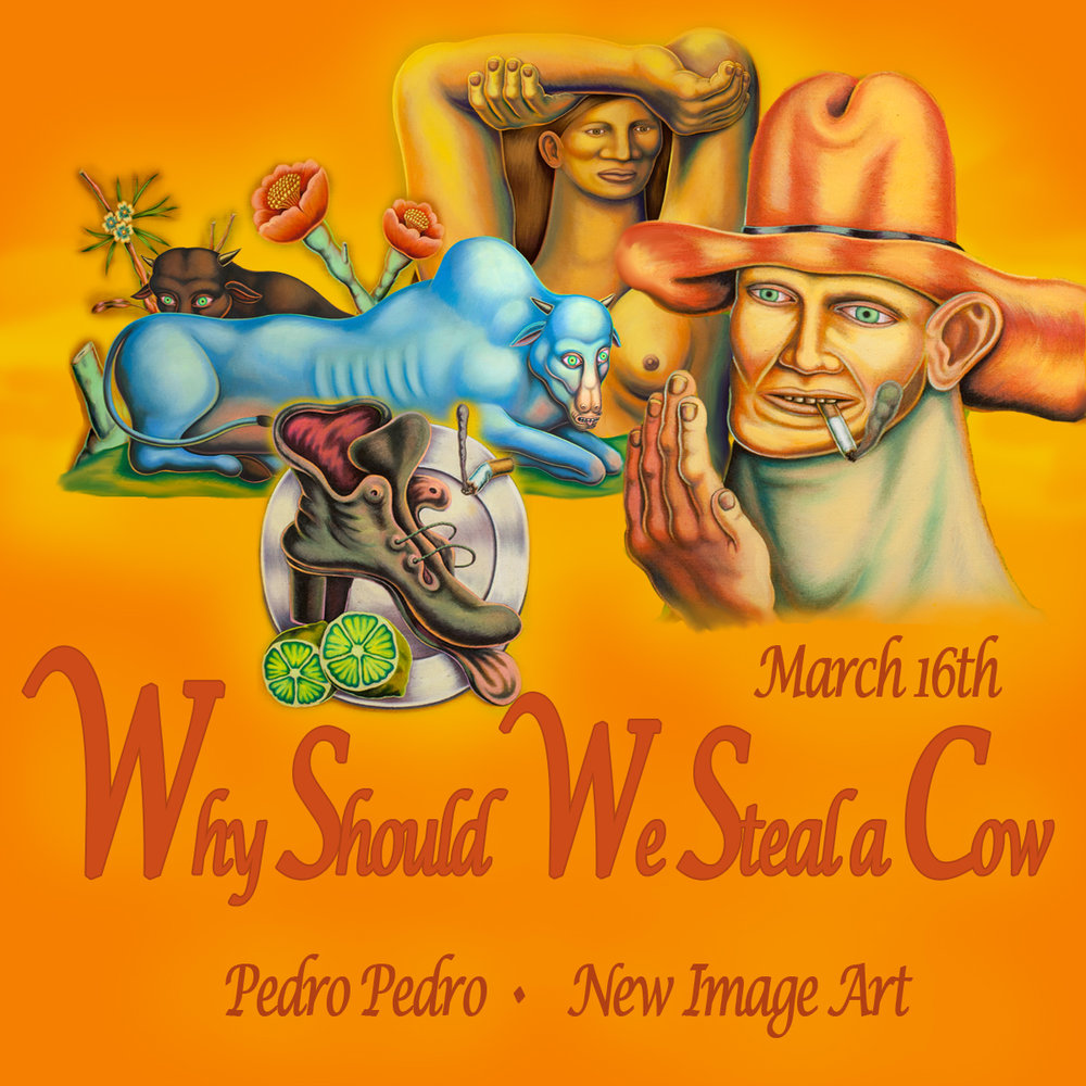 PEDRO PEDRO - WHY SHOULD WE STEAL A COW?