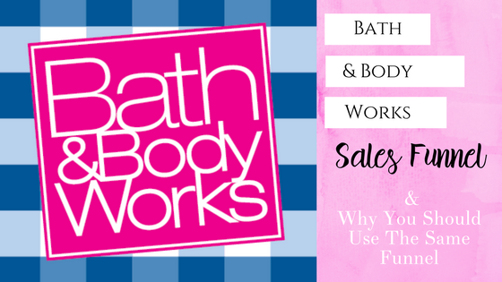 Bath & Body Works Blog image for sales funnel (1).png