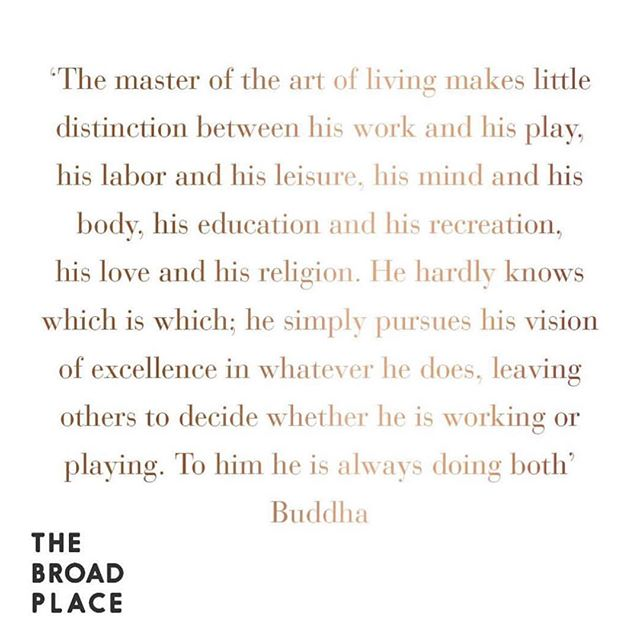 Monday morning vibe ✨ Budda hitting the nail on the head once again 👌🏽#work #play #balance