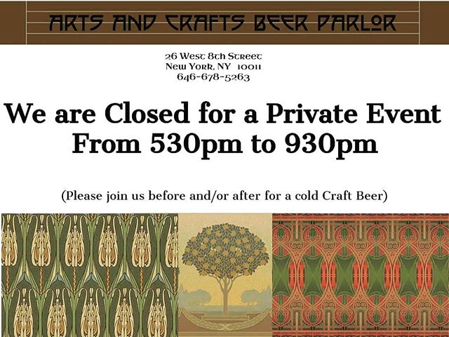 Sorry Folks, we'll be closed today from 530pm til 930pm for a private event. Please join us before or after for a nice #craftbeer! . . . #justenjoy #acbpnyc #greenwichvillageny #madeon8thstreet #nyc🗽