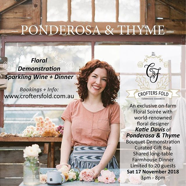 LOCAL is LOVELY | Hello flower lovers! We thought we'd share this news with you ... @ponderosa_and_thyme will be the special guest at @croftersfold floral gathering this November! A chance of a lifetime to be part of welcoming Katie to Australia and watching her create with local, in-season flowers. All the event details are on @croftersfold website.  Link in their profile. #sowinggoodseeds #consortiumbotanicus #seasonaloweralliance #grownnotflown #goodseeds