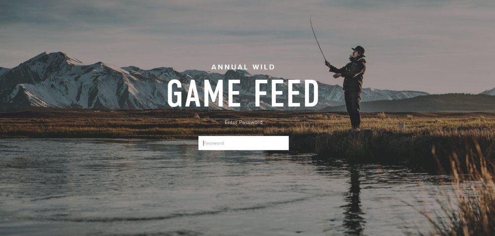 Recent Work - The Annual Wild Game Feed, a non-profit with a mission to support the love of the outdoors, wanted a website dedicated to helping its members stay connected and organized on their many annual events.