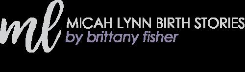 FAQ — Micah Lynn Birth Stories