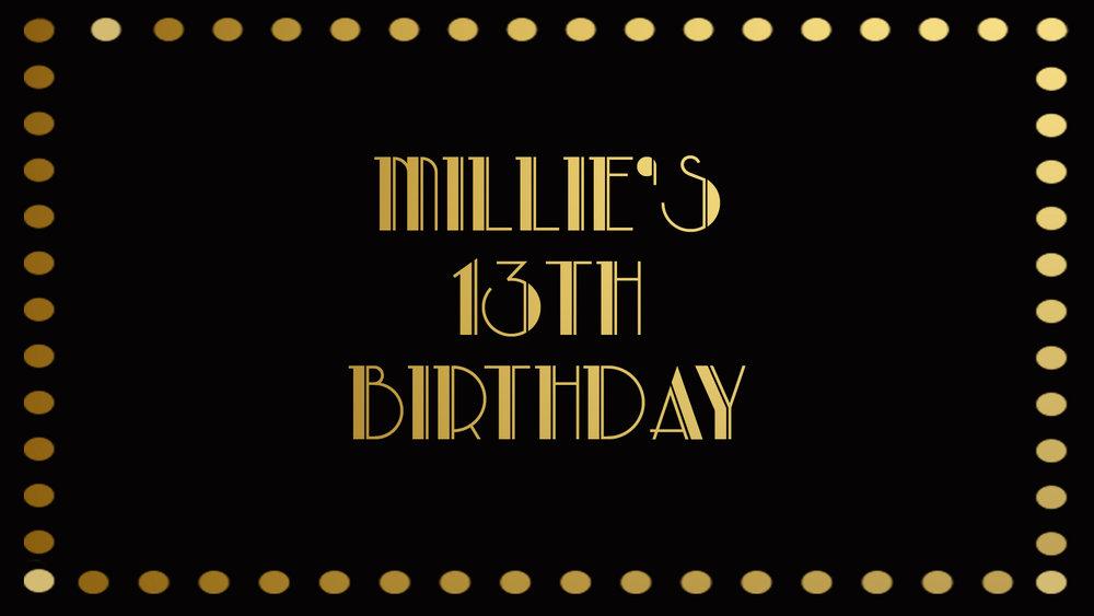 Millie's 13th Birthday