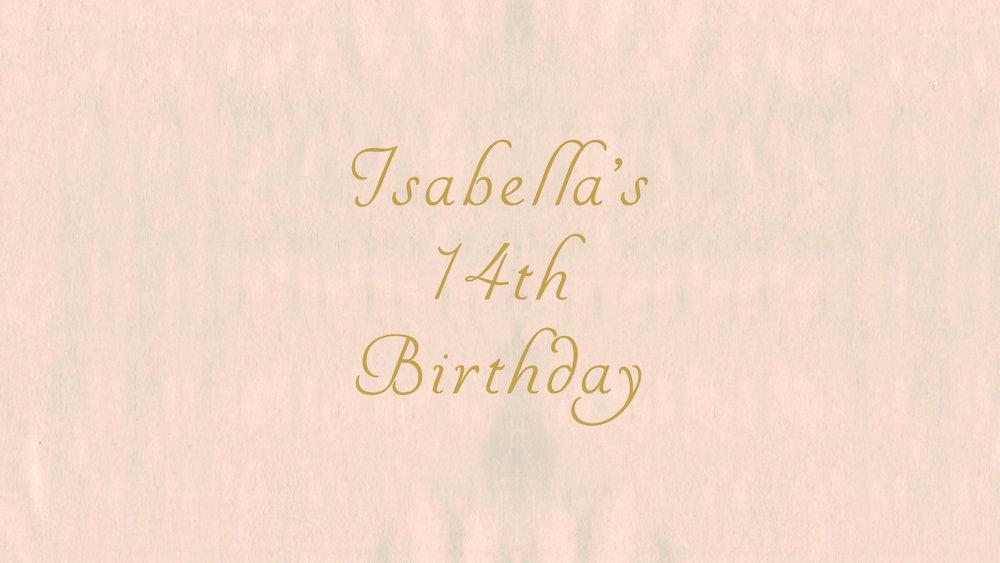Isabella's 14th Birthday