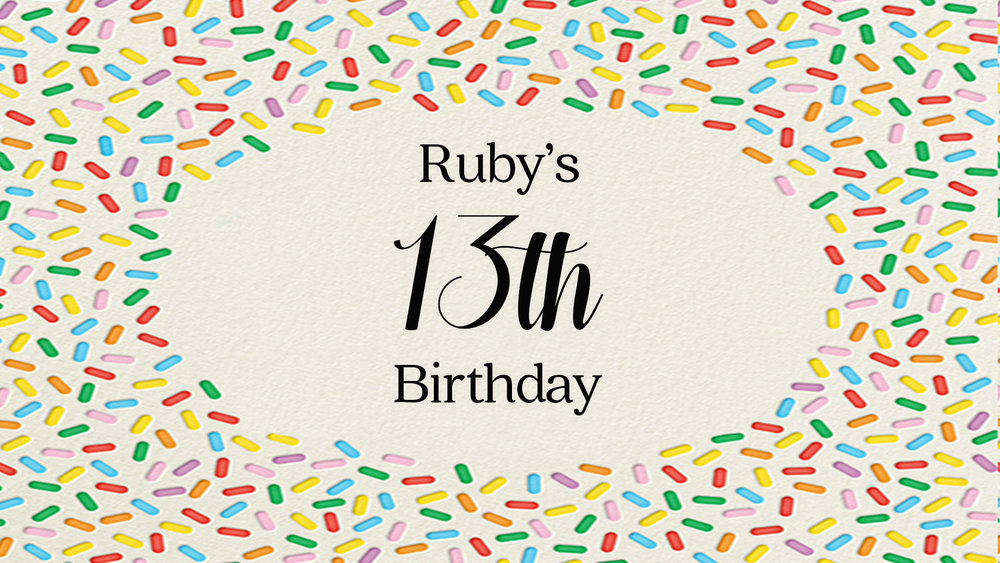 Ruby's 13th Birthday