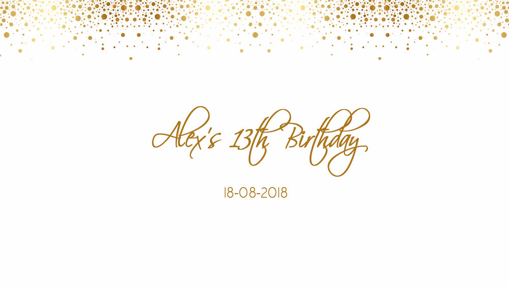 Alex's 13th Birthday