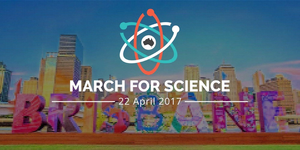 From  March for Science Australia Brisbane webpage