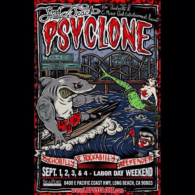 2016 #LBPsyclone #rockabilly & #psychobilly #weekender !!! Tix, hotel, & more info at www.lbpsyclone.com