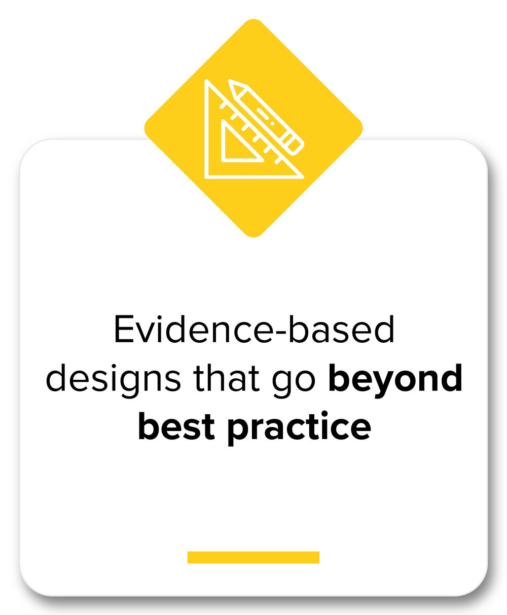 Evidence-based designs beyond best practice-10.jpg