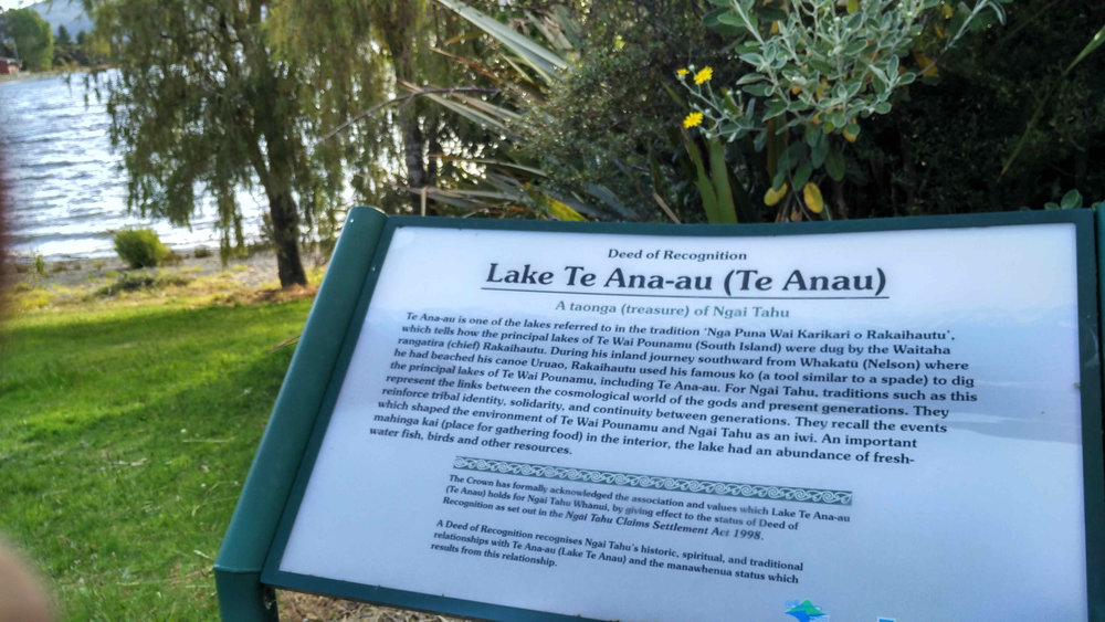 Lake Te Anau's Deed of Recognition - A taonga (treasure) of Ngai Tahu  Known in the tradition as 'Nga Puna Wai Karikari o Rakaihautu'.
