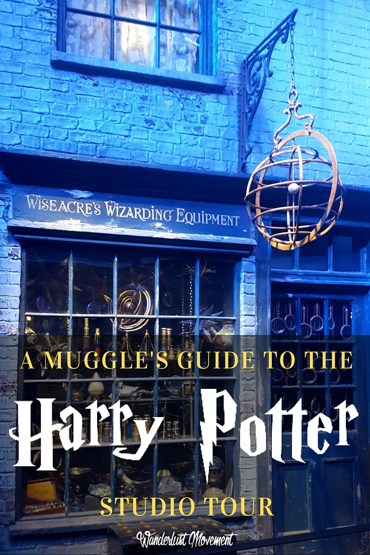 The Muggle's Guide to The Harry Potter Studio Tour in London   Wanderlust Movement
