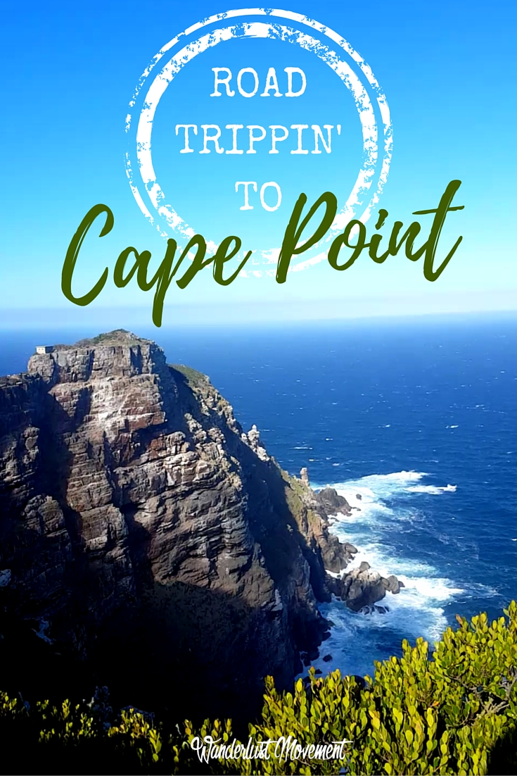 Road Trippin' to Cape Point | Wanderlust Movement