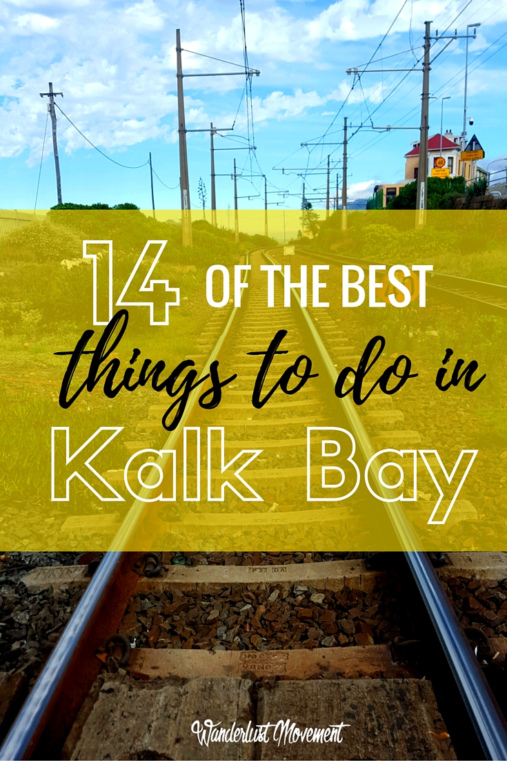 14 of the Best Things To Do in Kalk Bay | Wanderlust Movement