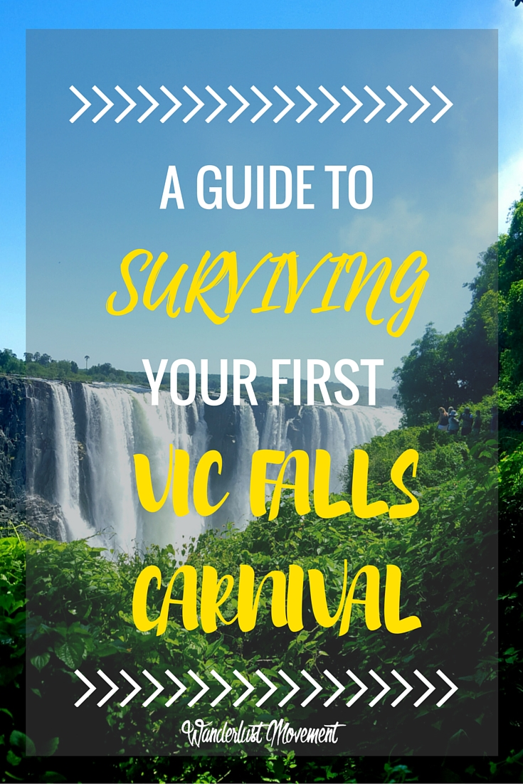 A Guide to Surviving Your First Vic Falls Carnival | Wanderlust Movement