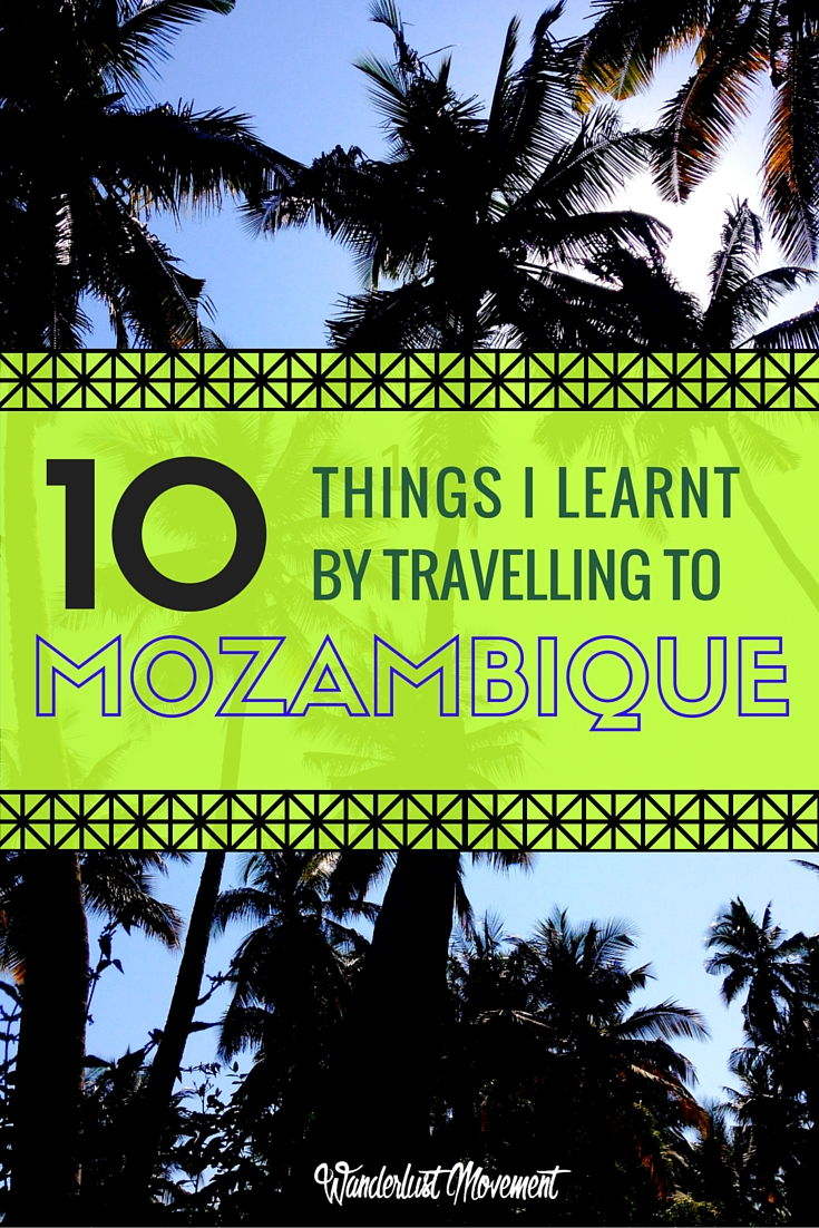 10 Things I Learnt by Travelling to Mozambique