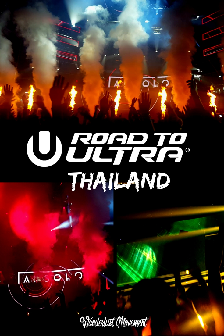 My Experience at Road to Ultra Thailand 2016 | Wanderlust Movement