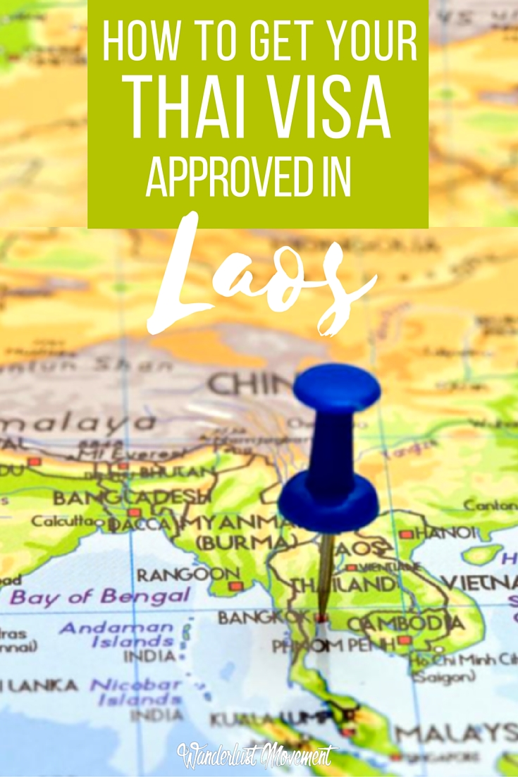 How To Get Your Thai Non-Immigrant B Visa Approved in Savannakhet, Laos | Wanderlust Movement