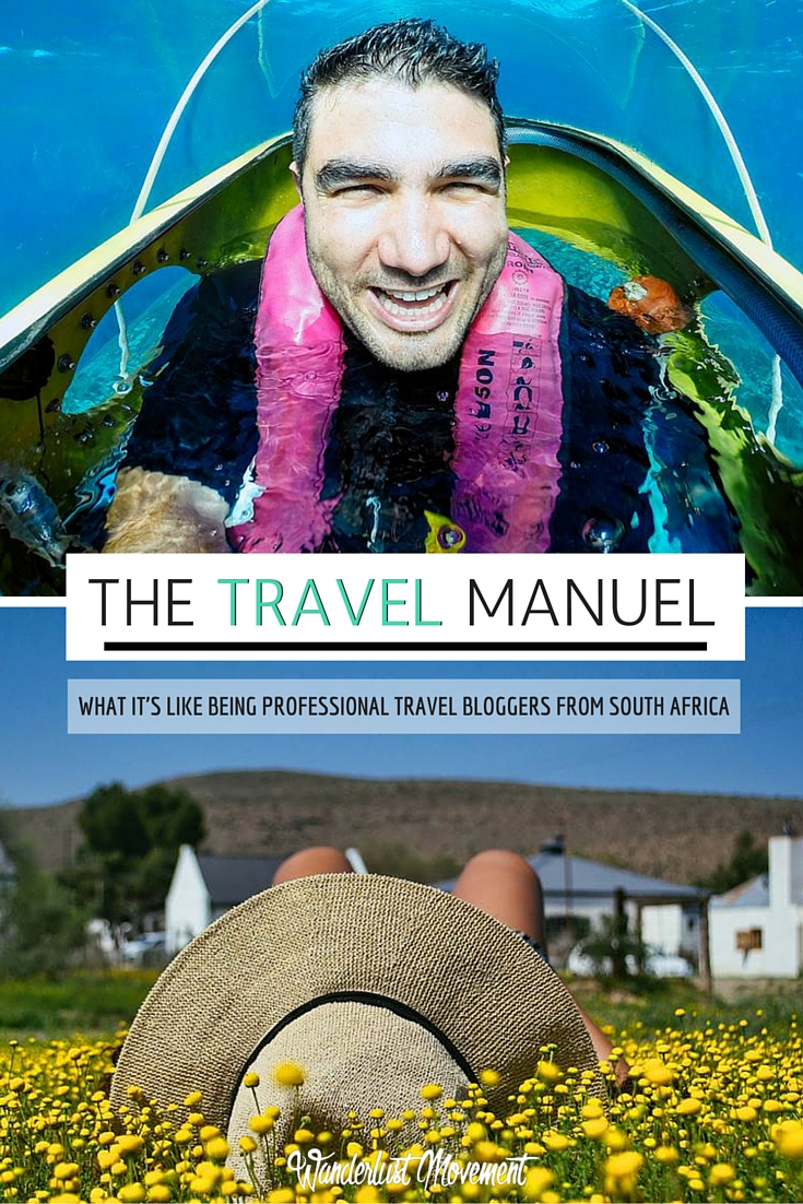 What it's like being a Professional Travel Blogger in South Africa | Wanderlust Movement