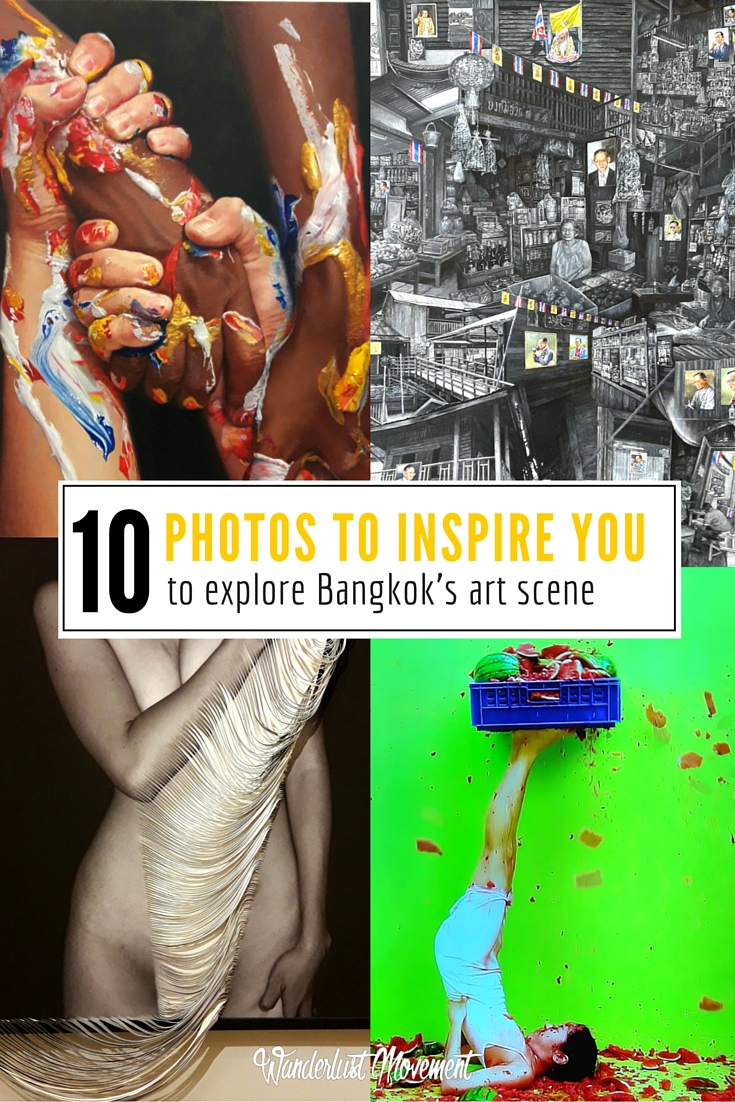 10 Photos to Inspire You to Explore Bangkok's Art Scene | Wanderlust Movement