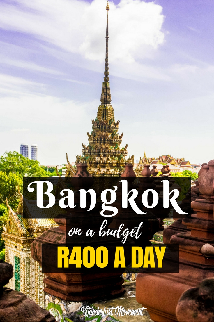 R400 in 24: How to Eat, Sleep & Explore Bangkok On The Cheap | Wanderlust Movement
