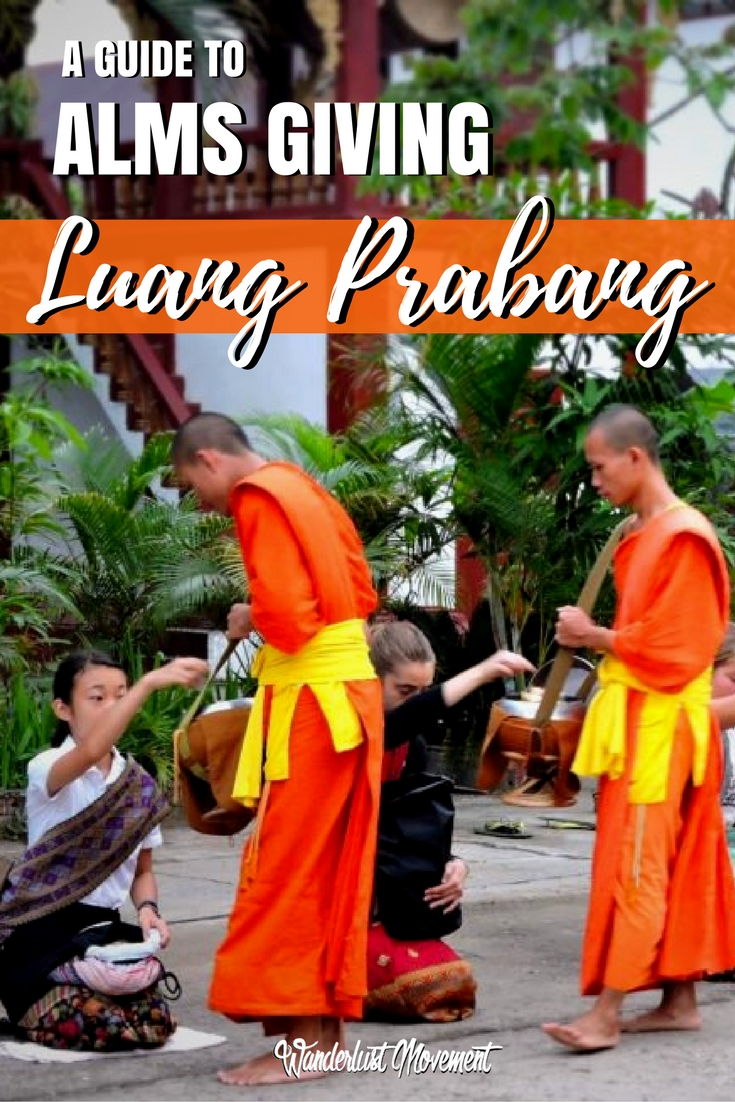 A Responsible Traveller's Guide to Alms Giving in Luang Prabang | Wanderlust Movement