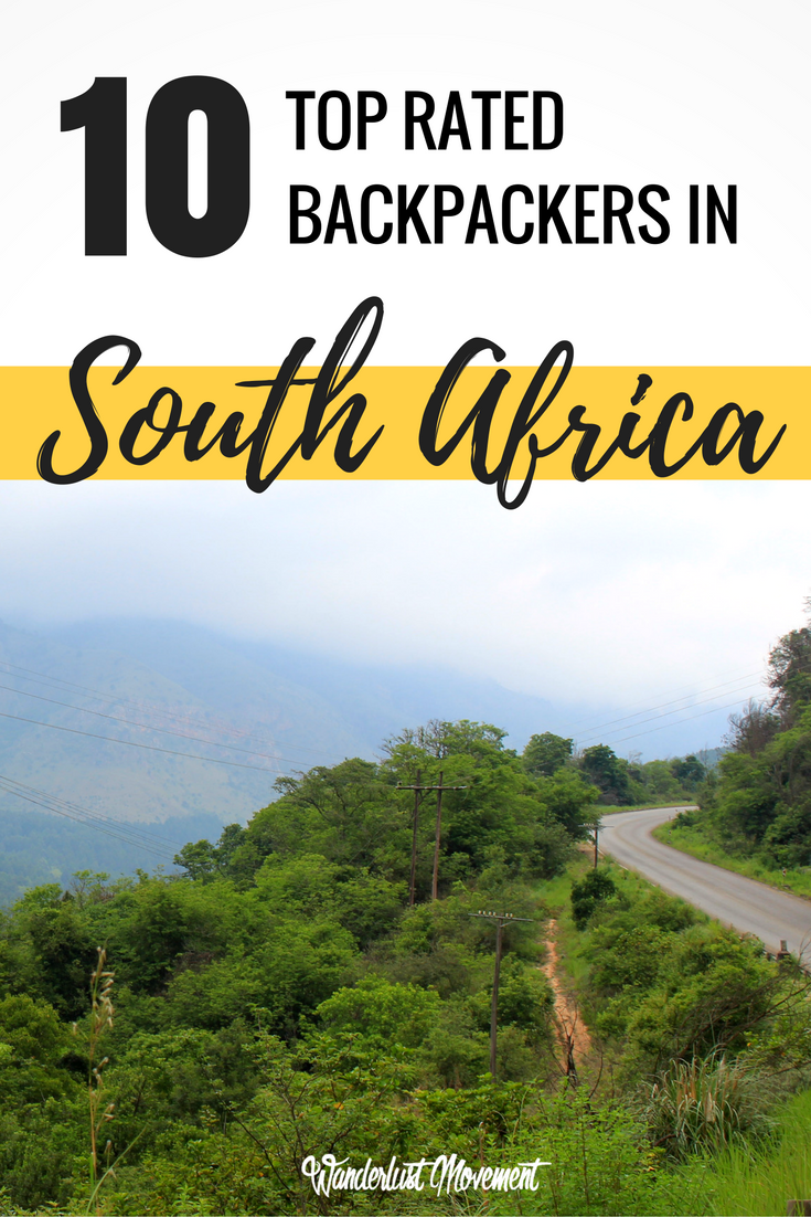 10 of the Best Top-Rated Backpackers in South Africa | Wanderlust Movement