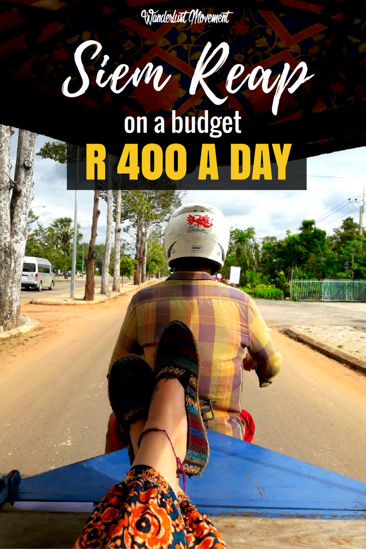 R 400 in 24 Hours: How to Eat, Sleep And Explore Siem Reap