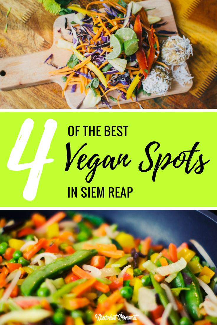 4 of the Best Vegan-Friendly Restaurants in Siem Reap | Wanderlust Movement
