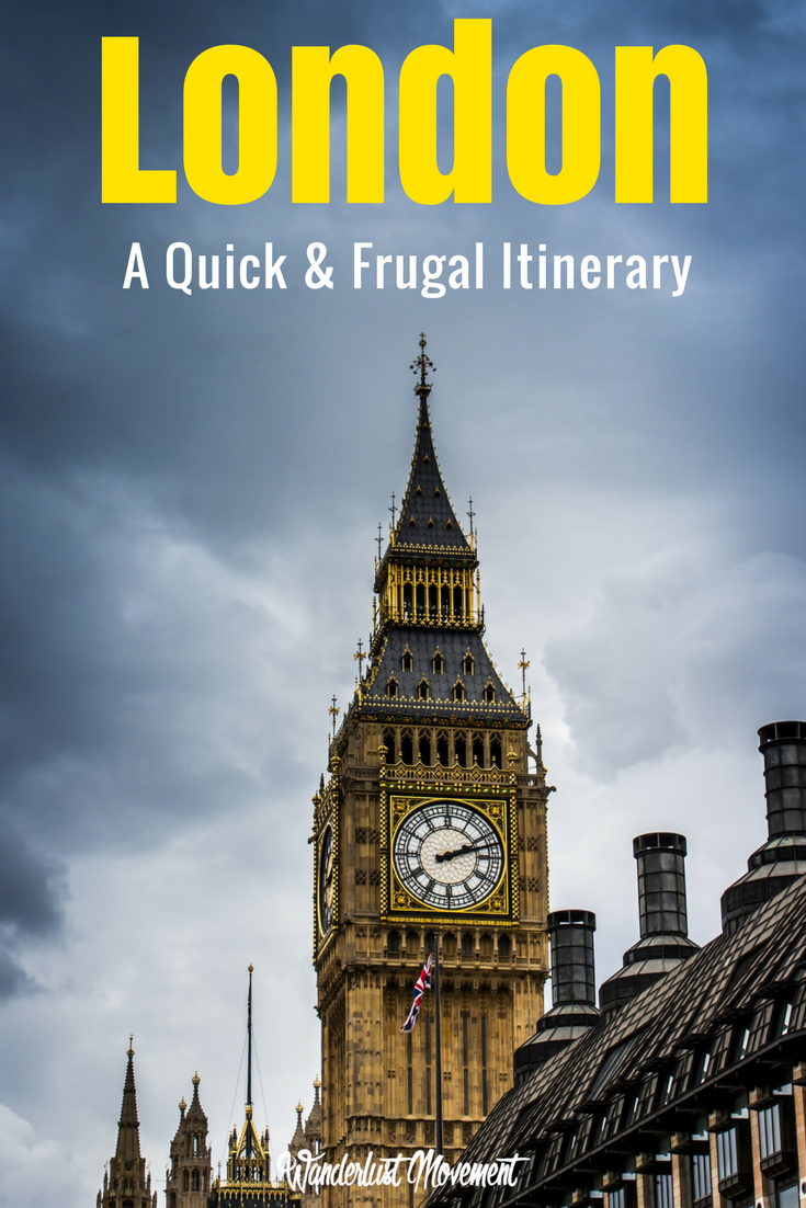 A Quick and Frugal for First-Time Travellers in London | Wanderlust Movement