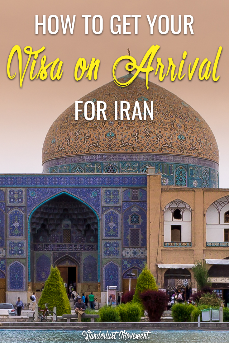 South Africans: How To Get Your Visa On Arrival For Iran | Wanderlust Movement