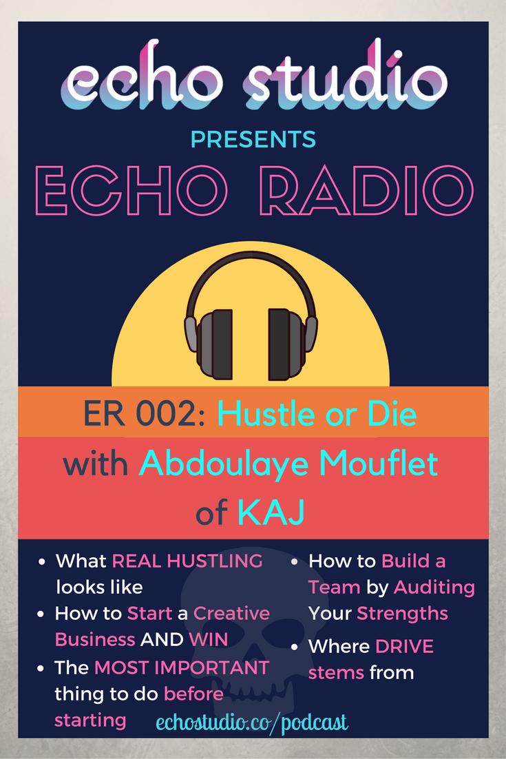 ER002 - Hustle or Die with Abdoulaye Mouflet of KAJ.png