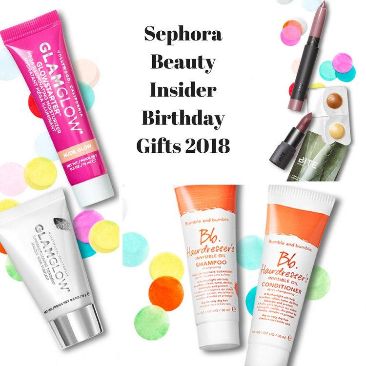 Sephora Beauty Insider Birthday Gifts 2018