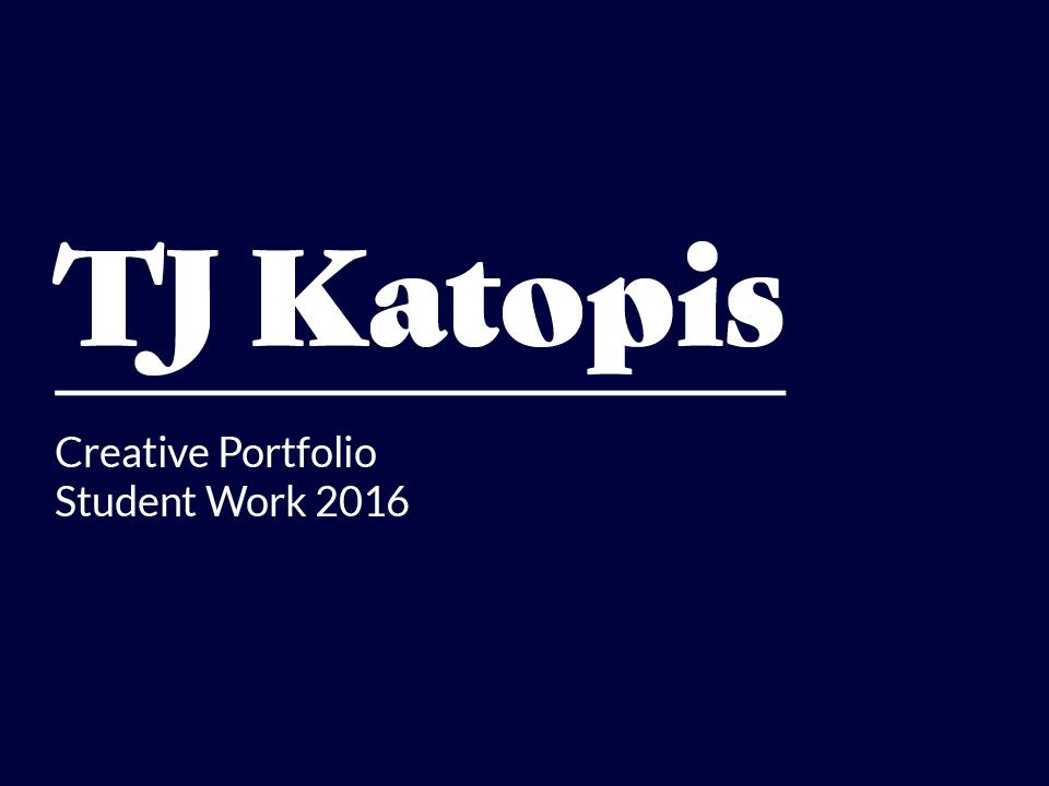 TJ Katopis Creative Portfolio Hi Quality June-26-201820_.jpg