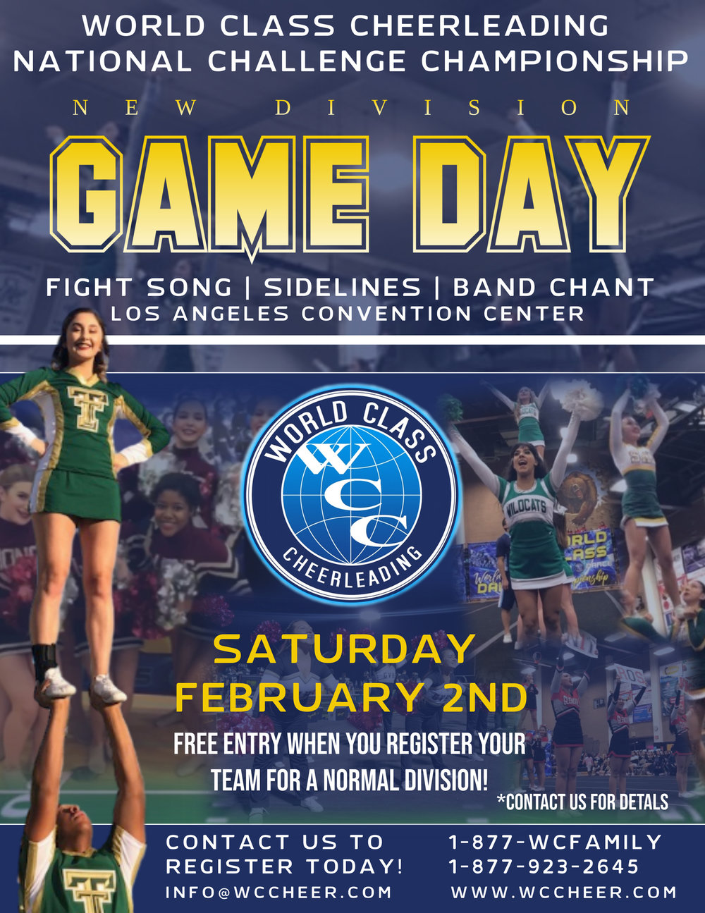 We enjoy receiving feedback and putting our WCC family first, with that said, we are excited to announce our  GAME DAY  division at our  National Challenge Championship !  Our  GAME DAY  division is great for schools who would like to perform and compete with your fight song, sideline routine, and band chant performance routine that energizes the crowd with your team's spirit-leading skills.  Please feel free to email us at  info@wccheer.com